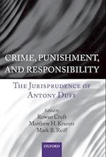 Crime, Punishment, and Responsibility