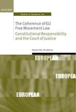 The Coherence of EU Free Movement Law (Oxford Studies in European Law)