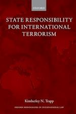 State Responsibility for International Terrorism (Oxford Monographs in International Law)