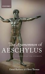 The Agamemnon of Aeschylus af Oliver Thomas, David Raeburn