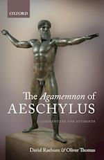The Agamemnon of Aeschylus af David Raeburn, Oliver Thomas