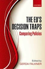 The EU's Decision Traps