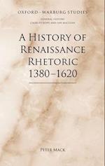 A History of Renaissance Rhetoric 1380-1620 (Oxford-Warburg Studies)