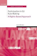 Participation in EU Rule-making (Oxford Studies in European Law)