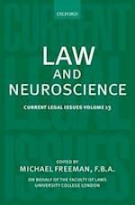 Law and Neuroscience (Current Legal Issues, nr. 13)