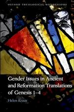 Gender Issues in Ancient and Reformation Translations of Genesis 1-4 (OXFORD THEOLOGICAL MONOGRAPHS)