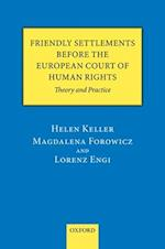 Friendly Settlements before the European Court of Human Rights