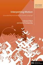 Interpreting Motion (Explorations in Language and Space, nr. 5)