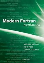 Modern Fortran Explained (Numerical Mathematics and Scientific Computation)
