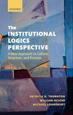 The Institutional Logics Perspective