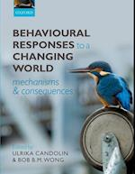 Behavioural Responses to a Changing World