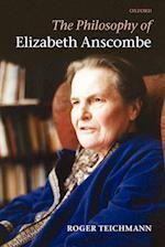 The Philosophy of Elizabeth Anscombe