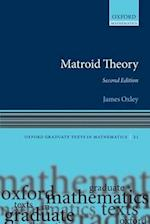Matroid Theory (Oxford Graduate Texts in Mathematics, nr. 21)