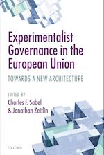 Experimentalist Governance in the European Union