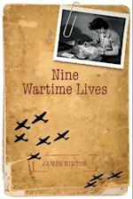 Nine Wartime Lives af James Hinton