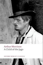 A Child of the Jago af Arthur Morrison, Peter Miles