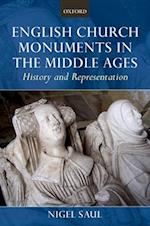 English Church Monuments in the Middle Ages af Nigel Saul