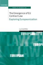 The Emergence of EU Contract Law (Oxford Studies in European Law)