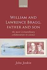 William and Lawrence Bragg, Father and Son