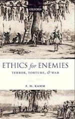 Ethics for Enemies (Uehiro Series in Practical Ethics)