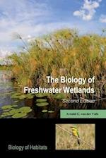 The Biology of Freshwater Wetlands (Biology of Habitats)