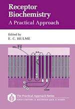 Receptor Biochemistry: A Practical Approach (Practical Approach Series, nr. 65)