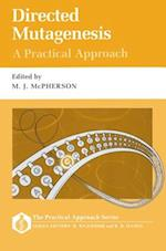 Directed Mutagenesis: A Practical Approach (Practical Approach Series, nr. 73)