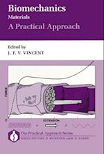 Biomechanics - Materials (Practical Approach Series, nr. 105)