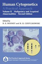 Human Cytogenetics: A Practical Approach: Volume II: Malignancy and Acquired Abnormalities (Practical Approach Series, nr. 97)