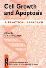 Cell Growth and Apoptosis (Practical Approach Series, nr. 159)