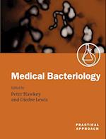 Medical Bacteriology (Practical Approach Paperback)