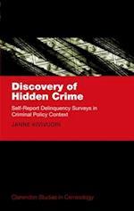 Discovery of Hidden Crime (Clarendon Studies in Criminology)
