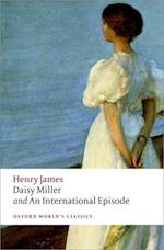Daisy Miller and an International Episode af Henry James