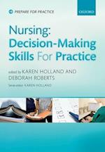 Nursing: Decision-Making Skills for Practice (Prepare for Practice)