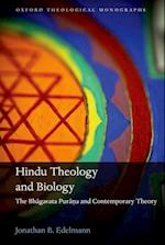 Hindu Theology and Biology (OXFORD THEOLOGICAL MONOGRAPHS)