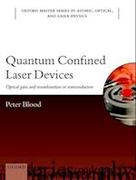 Quantum Confined Laser Devices (Oxford Master Series in Physics, nr. 23)