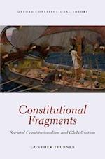 Constitutional Fragments (Oxford Constitutional Theory)