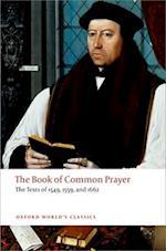 The Book of Common Prayer (OXFORD WORLD'S CLASSICS)