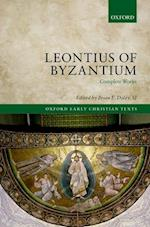 Leontius of Byzantium (Oxford Early Christian Texts)