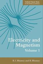 Electricity and Magnetism, Volume 1 (Oxford Classic Texts in the Physical Sciences)