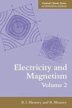 Electricity and Magnetism, Volume 2 (Oxford Classic Texts in the Physical Sciences)