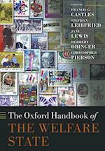 The Oxford Handbook of the Welfare State af Francis G Castles, Stephan Leibfried, Christopher Pierson