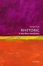 Rhetoric: A Very Short Introduction af Richard Toye