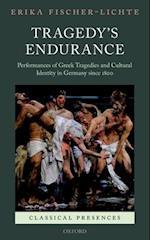 Tragedy's Endurance (Classical Presences)