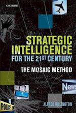 Strategic Intelligence for the 21st Century