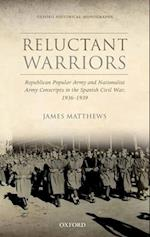 Reluctant Warriors (Oxford Historical Monographs)