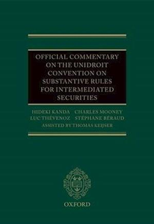 Bog, hardback Official Commentary on the UNIDROIT Convention on Substantive Rules for Intermediated Securities af Hideki Kanda