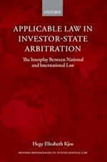 Applicable Law in Investor-state Arbitration (Oxford Monographs in International Law)