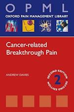 Cancer-related Breakthrough Pain (Oxford Pain Management Library)