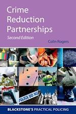 Crime Reduction Partnerships (Blackstone's Practical Policing)